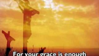 Your Grace Is Enough by Matt Maher