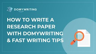 How to Write a Research Paper With DoMyWriting & Fast Writing Tips
