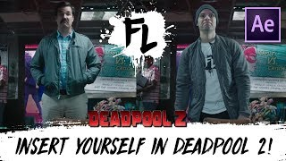 Insert Yourself Into Deadpool 2 Using Adobe After Effects! | Film Learnin