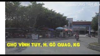XÃ LƯƠNG TÂM - XÃ VĨNH TUY,  KIÊN GIANG | VIETNAM STREET VIEW