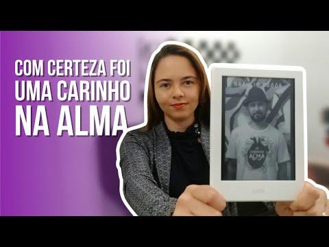 UM CARINHO NA ALMA - Bráulio Bessa | Indicação Literária