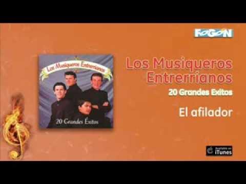 Los Musiqueros Entrerrianos - El afilador