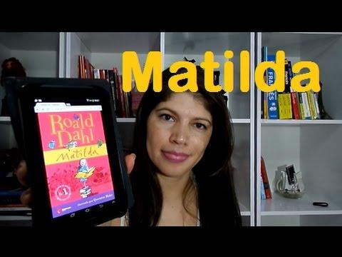 Matilda - Roald Dahl   {Infância com livros}