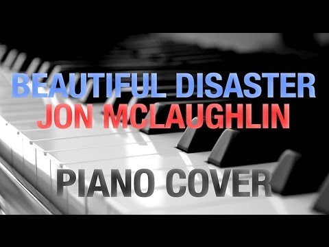Beautiful Disaster Chords Lyrics Jon Mclaughlin