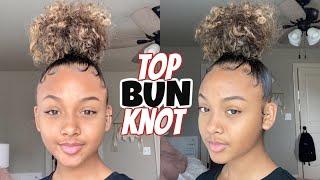 Top Knot Bun On Curly Hair + Edges | High Bun Tutorial |  | LexiVee03