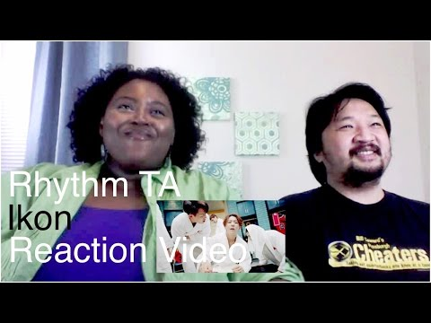 iKON Rhythm Ta K-Pop Reaction Video (Request)