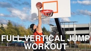 "Full ""Vertical Jump"" Training - How to INSTANTLY ""Jump Higher"""