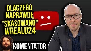 Dlaczego NAPRAWDĘ YouTube Zablokował wRealu24 i Inne Kanały – Analiza Komentator Polityka Pieniądze
