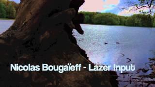 Nicolas Bougaïeff - Lazer Input (Trapez 155)