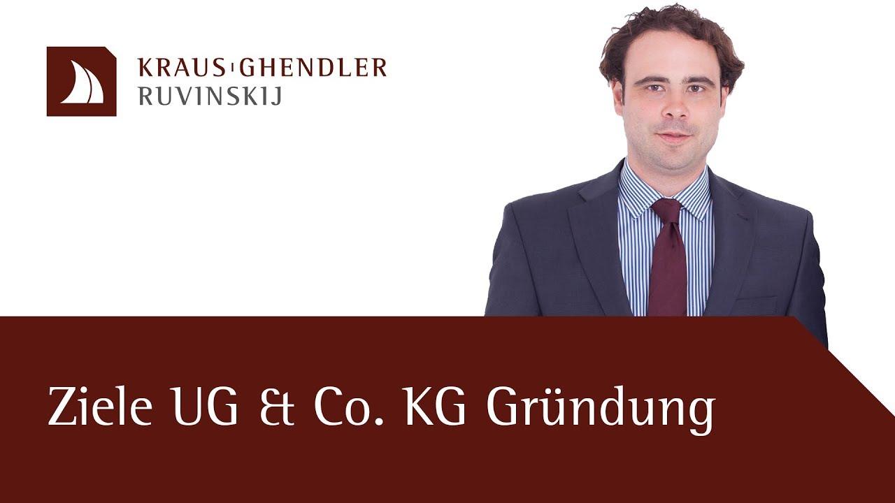 Ziele einer UG & Co. KG Gründung