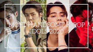 TOP 30 MOST HANDSOME KPOP IDOLS 2020