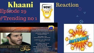 Khaani || Episode 29|| Teaser|| Reaction by|| A K|| Reacts