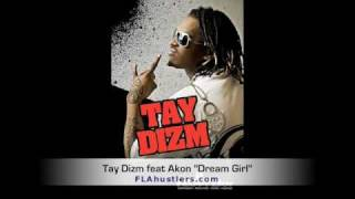 "Tay Dizm feat Akon ""Dream Girl"""