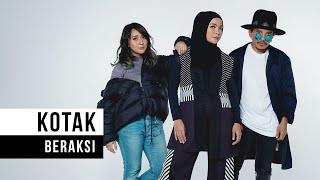 Kotak - 'Beraksi' (Official Video)
