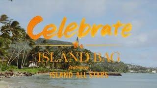 ISLAND BAG / Celebrate feat. ISLAND ALL STARS