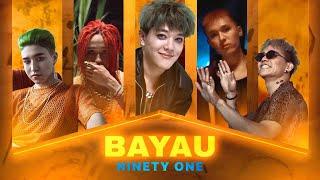 NINETY ONE - Bayau [M/V]