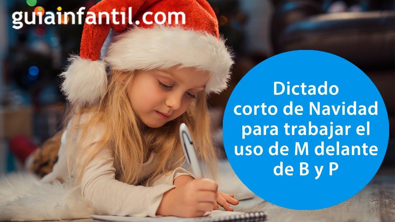 Dictado corto navideño para explicar a los niños el uso de M delante de B y P | Ortografía fácil