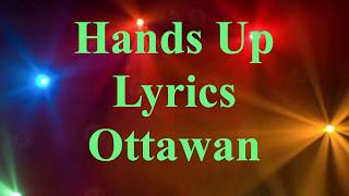 Hands Up (Give Me Your Heart) Lyrics- Ottawan