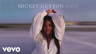Mickey Guyton Salt