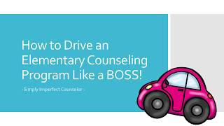 How To Run An Elementary Counseling Program Like A BOSS
