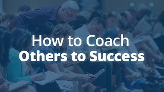 How to Coach Others to Success | Jack Canfield