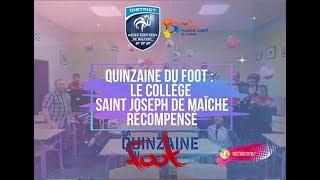 Quinzaine du foot : Le collège Saint Joseph de Maîche récompensé