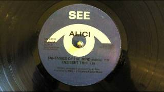 Alici - Fantasies Of The Mind Remix