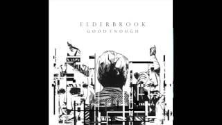 Elderbrook   Good Enough