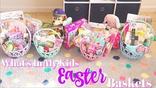 Whats In My Kids Easter Baskets 2019 || Easter Basket Ideas Toddler To Preteen