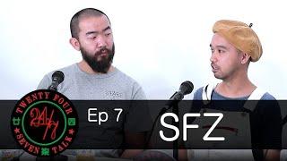 24/7TALK: Episode 7 ft. Start From Zero