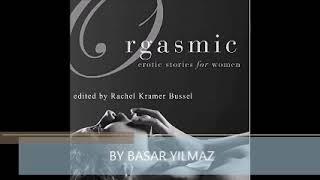 Orgasmic Erotica for Women  Audiobook Romance BEST SERİES