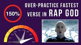Let's Practice! Eminem's Fastest Verse In 'Rap God' (Over-Practicing Mode, 150% speed)