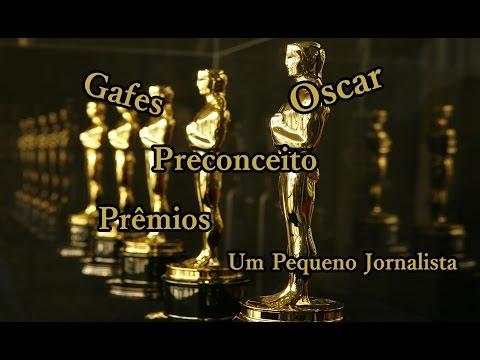 Oscar, Gafes e Preconceito