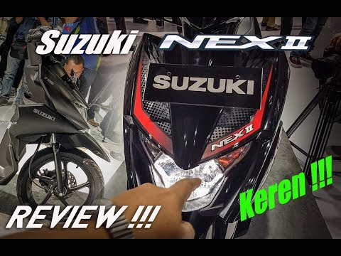 Full review Suzuki NEX II versi 2018 | Berubah total !!