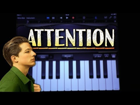 Charlie Puth – Attention (GARAGEBAND TUTORIAL)