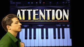 Charlie Puth - Attention (GARAGEBAND TUTORIAL)