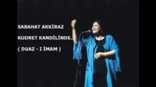 KUDRET KANDİLİNDE (DUAZI İMAM) / Sabahat AKKİRAZ