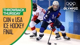 USA V Canada - Womens Ice Hockey Gold Medal Match - PyeongChang 2018 | Throwback Thursday