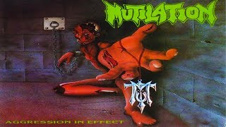 MUTILATION - Aggression in Effect [Full-length Album] 1992