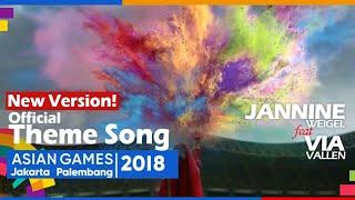 Official Theme Song Asian Games 2018 (3 Languages) Via Vallen ft Jannine Weigel - Meraih Bintang