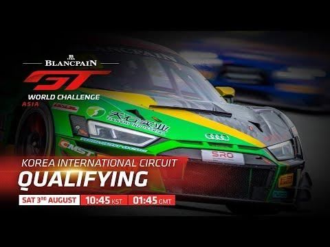 QUALIFYING - YEONGAM KOREA -BLANCPAIN GT WORLD CHALLENGE ASIA