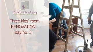 Three rooms for three kids - Renovation in Jerusalem - day no.3