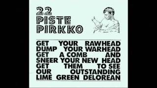 22 Pistepirkko - Sunny Days