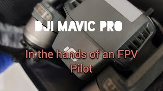 DJI Mavic Pro in the hands of an FPV acro drone pilot on sports mode.