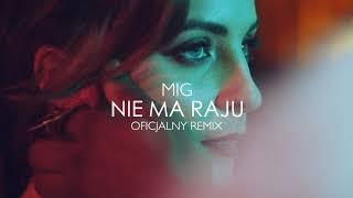 🔥Mig   Nie Ma Raju Official Remix 2019🔥🔥 (Dj Gorczyk)