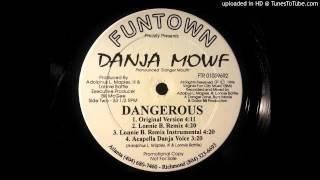 Danja Mowf - Dangerous (Lonnie B. Remix)