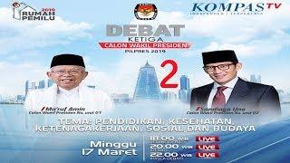 VIDEO Live Streaming Debat Ketiga Cawapres Pilpres 2019 - Maruf Amin Vs Sandiaga Uno, Tonton Via Hp