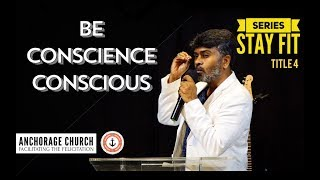 Conscience Consciousness | Stay Fit Series | Anchorage Church