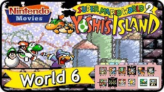 Super Mario World 2: Yoshiu0027s Island   World 6 (100% Walkthrough)