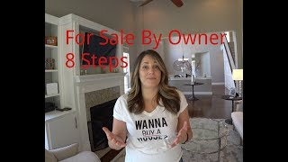 Steps to take For Sale By Owner